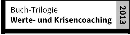 Buchtrilogie Werte- und Krisencoaching